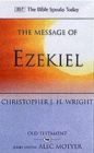 The Message of Ezekiel : A New Heart and a New Spirit - Book