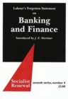Labour's Forgotten Statement on Banking and Finance - Book