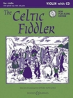 The Celtic Fiddler + CD : Violin Part Only - Book