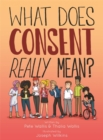 What Does Consent Really Mean? - eBook