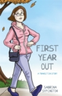 First Year Out : A Transition Story - eBook
