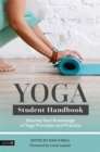 Yoga Student Handbook : Develop Your Knowledge of Yoga Principles and Practice - Book