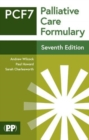 Palliative Care Formulary : Edition 7 - Book