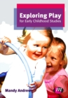 Exploring Play for Early Childhood Studies - eBook