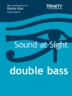 Sound At Sight Double Bass (Initial - Grade 8) - Book