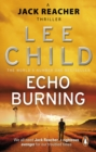Echo Burning : (Jack Reacher 5) - Book