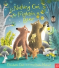 Nothing Can Frighten A Bear - Book