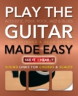 Play Guitar Made Easy : Acoustic, Rock, Folk, Jazz & Blues - Book