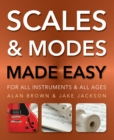 Scales and Modes Made Easy : For All Instruments and All Ages - Book