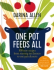 One Pot Feeds All : 100 new recipes from roasting tin dinners to one-pan desserts - Book