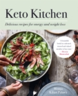 Keto Kitchen : Delicious recipes for energy and weight loss - Book