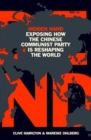 Hidden Hand : Exposing How the Chinese Communist Party is Reshaping the World - Book