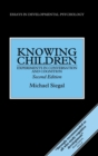 Knowing Children : Experiments in Conversation and Cognition - Book