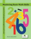 Mastering Basic Math Skills : Games for Third through Fifth Grade - Book
