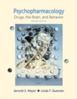 Psychopharmacology : Drugs, the Brain, and Behavior - Book