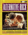 Alternative Rock : The Best Musicians & Recordings - Book