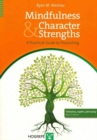 Mindfulness and Character Strengths : A Practical Guide to Flourishing - Book