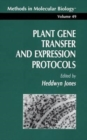 Plant Gene Transfer and Expression Protocols - Book
