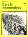 Cars and Locomotives : Informative Features and Plans for Modelers - Book
