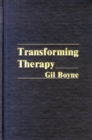 Transforming Therapy : New Approach to Hypnotherapy - Book