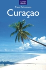 Curacao Travel Adventures 2nd Ed. - eBook