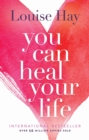 You Can Heal Your Life - Book