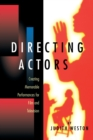 Directing Actors : Creating Memorable Performances for Film and Television - Book