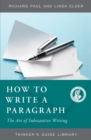 How to Write a Paragraph : The Art of Substantive Writing - Book