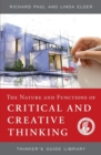 The Nature and Functions of Critical & Creative Thinking - Book