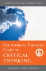 The Aspiring Thinker's Guide to Critical Thinking - Book