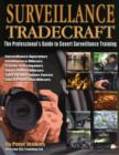 Surveillance Tradecraft : The Professional's Guide to Surveillance Training - Book