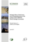 Heritage Sites of Astronomy and Archaeoastronomy in the Context of the UNESCO World Heritage Convention : Thematic Study no. 2 - Book
