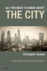 All You Need To Know About The City - Book
