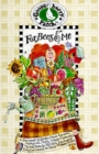 For Bees & Me : A Bouquet of Garden-Fresh Recipes, Sunny Memories, Helpful Hints, Simple Pleasures, Herbal Beauty Potions, Backyard Entertaining, and Easy-To-Make Gifts! - Book