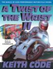 Twist of the Wrist II : The Basics of High Performance Motorcycle Riding - Book
