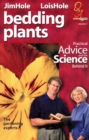 Bedding Plants : Practical Advice and the Science Behind It - Book