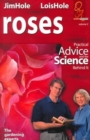 Roses : Practical Advice and the Science Behind It - Book