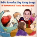 Bob's Favourite Sing Along Songs - CD