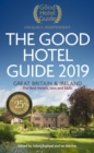 The Good Hotel Guide 2019 : Great Britain and Ireland - Book
