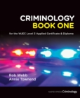 Criminology Book One for the WJEC Level 3 Applied Certificate & Diploma - Book