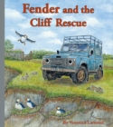 Fender and the Cliff Rescue : 6th book in the Landy and Friends Series 6 - Book