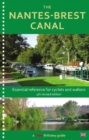 The Nantes-Brest Canal : a guide for walkers and cyclists - Book