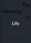 The Meaning of Life - Book