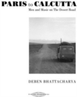 Paris to Calcutta: Men and Music On the Desert Road - CD