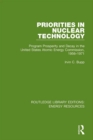 Priorities in Nuclear Technology : Program Prosperity and Decay in the United States Atomic Energy Commission, 1956-1971 - eBook