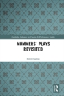 Mummers' Plays Revisited - eBook