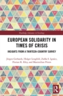 European Solidarity in Times of Crisis : Insights from a Thirteen-Country Survey - eBook