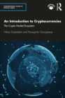 An Introduction to Cryptocurrencies : The Crypto Market Ecosystem - eBook