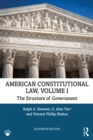 American Constitutional Law, Volume I : The Structure of Government - eBook
