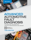 Advanced Automotive Fault Diagnosis : Automotive Technology: Vehicle Maintenance and Repair - eBook